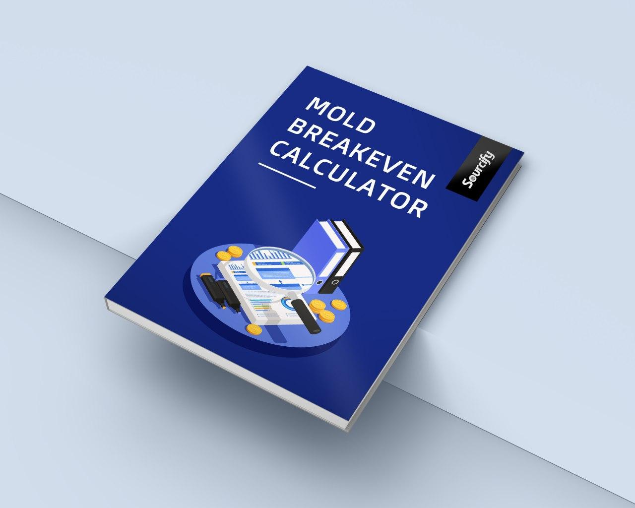 Mold Breakeven Calculator